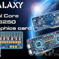Galaxy_dual_core_GTS250_01